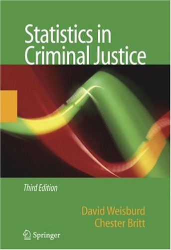 Statistics in Criminal Justice (2nd Edition)  3rd 2007 (Revised) edition cover
