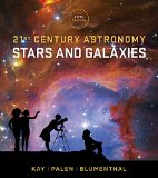 21st Century Astronomy: Stars and Galaxies  2016 9780393265125 Front Cover
