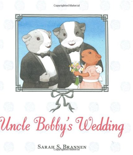 Uncle Bobby's Wedding   2008 edition cover