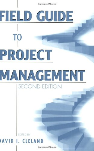Field Guide to Project Management  2nd 2004 (Revised) edition cover