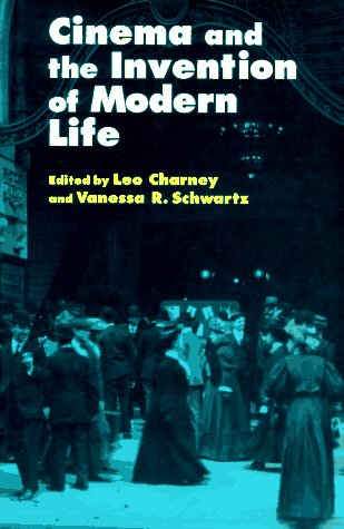 Cinema and the Invention of Modern Life   1995 edition cover
