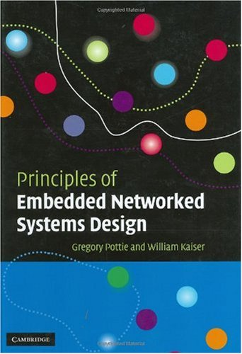 Principles of Embedded Networked Systems Design   2005 9780521840125 Front Cover