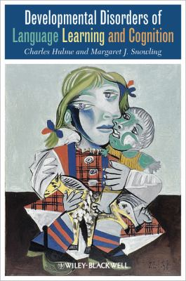Developmental Disorders of Language Learning and Cognition   2009 edition cover