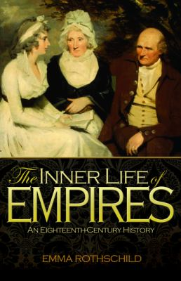 Inner Life of Empires An Eighteenth-Century History  2011 edition cover