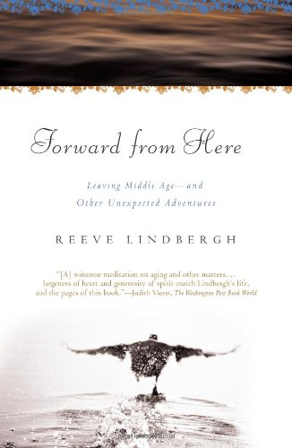 Forward from Here Leaving Middle Age--And Other Unexpected Adventures N/A 9780743275125 Front Cover