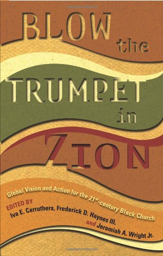 Blow the Trumpet in Zion! Global Vision and Action for the Twenty-First-Century Black Church  2005 edition cover