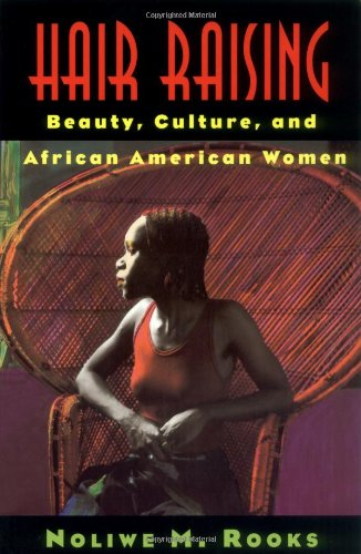 Hair Raising Beauty, Culture, and African American Women  1996 edition cover