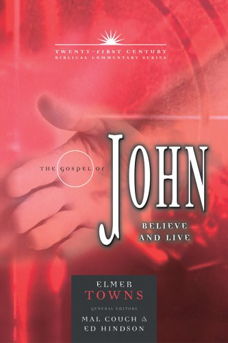 Gospel of John Believe and Live N/A edition cover