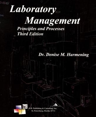 Laboratory Management Principles and Processes 3rd 2013 edition cover