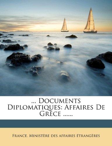 ... Documents Diplomatiques Affaires de Gr�ce ... ...  0 edition cover