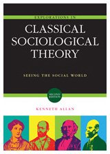 Explorations in Classical Sociological Theory Seeing the Social World 2nd 2010 edition cover
