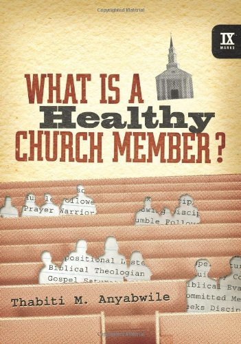 What Is a Healthy Church Member?   2008 edition cover