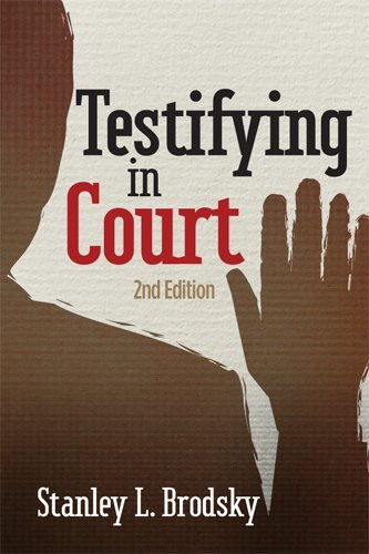 Testifying in Court Guidelines and Maxims for the Expert Witness 2nd 2013 (Revised) edition cover