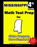 Mississippi 4th Grade Math Test Prep Common Core Learning Standards N/A 9781484807125 Front Cover