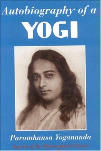 Autobiography of a Yogi Reprint of the Philosophical Library 1946 First Edition 2nd 2005 edition cover