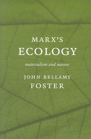 Marx's Ecology Materialism and Nature  2000 edition cover