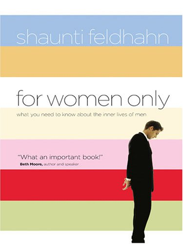 For Women Only What You Need to Know about the Inner Lives of Men  2006 (Large Type) edition cover