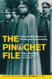 Pinochet File A Declassified Dossier on Atrocity and Accountability 40th 2013 edition cover