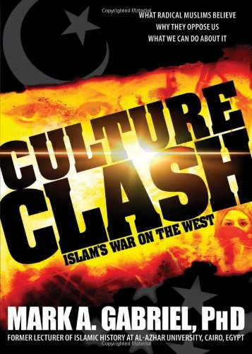 Culture Clash Islam's War on America  2007 edition cover