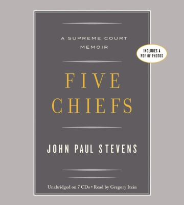 Five Chiefs: A Supreme Court Memoir  2011 edition cover