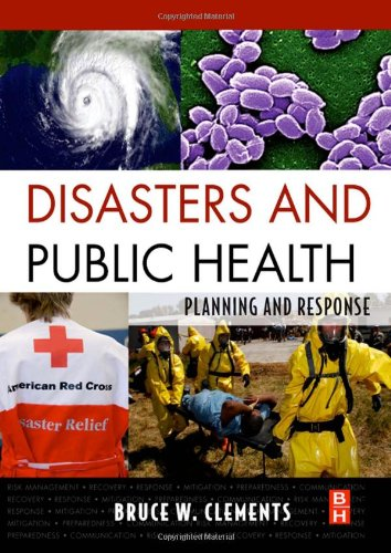 Disasters and Public Health Planning and Response  2009 edition cover