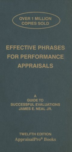 Effective Phrases for Performance Appraisals : A Guide to Successful Evaluations N/A edition cover