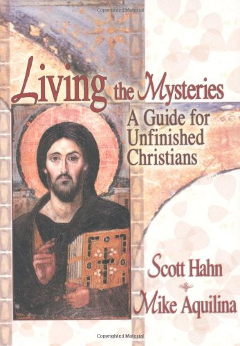 Living the Mysteries A Guide for Unfinished Christians  2003 edition cover