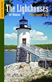 Lighthouses of Maine - Penobscot Bay  N/A 9781938700125 Front Cover