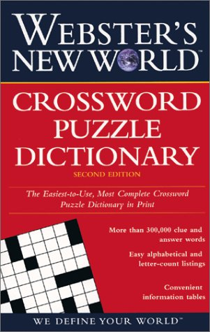 Easiest-to-Use, Most Complete Crossword Puzzle Dictionary in Print  2nd 1997 (Revised) 9780028612126 Front Cover