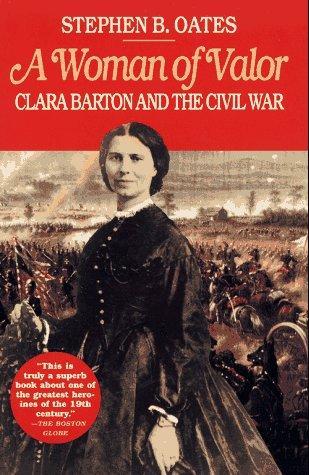 Woman of Valor Clara Barton and the Civil War  1995 (Reprint) edition cover