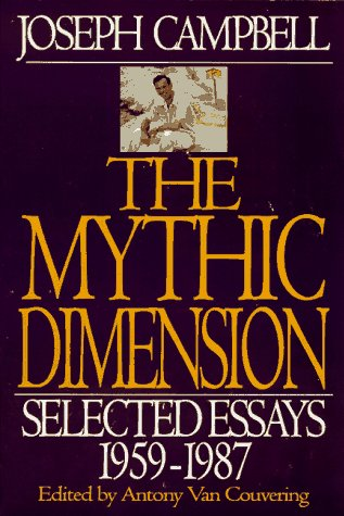 Mythic Dimension Selected Essays, 1959-1987  1997 edition cover
