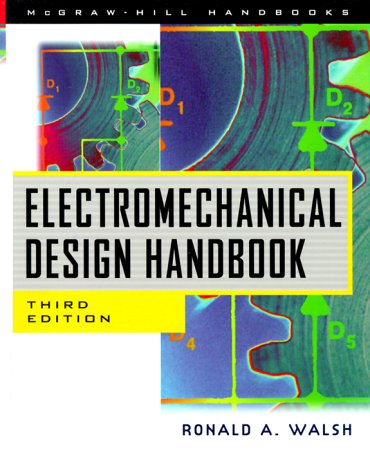Electromechanical Design Handbook  3rd 2000 (Revised) 9780071348126 Front Cover