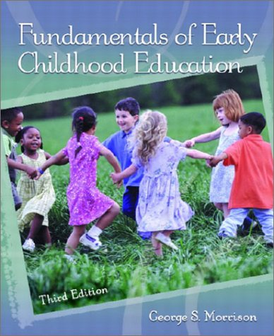 Fundamentals of Early Childhood Education  3rd 2003 9780130975126 Front Cover