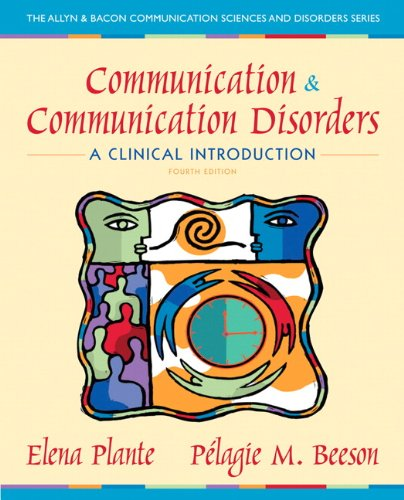 Communication and Communication Disorders A Clinical Introduction 4th 2013 (Revised) edition cover