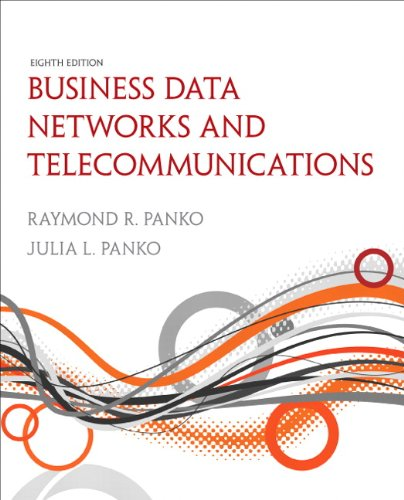 Business Data Networks and Telecommunications  8th 2011 (Revised) edition cover