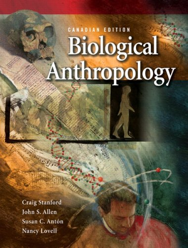 BIOLOGICAL ANTHROPOLOGY >CANAD N/A edition cover