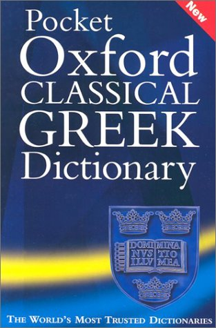 Pocket Oxford Classical Greek Dictionary  2nd 2002 (Revised) edition cover