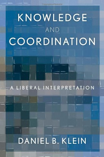 Knowledge and Coordination A Liberal Interpretation  2011 9780199794126 Front Cover