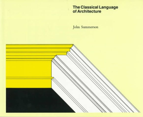Classical Language of Architecture   1995 (Revised) edition cover