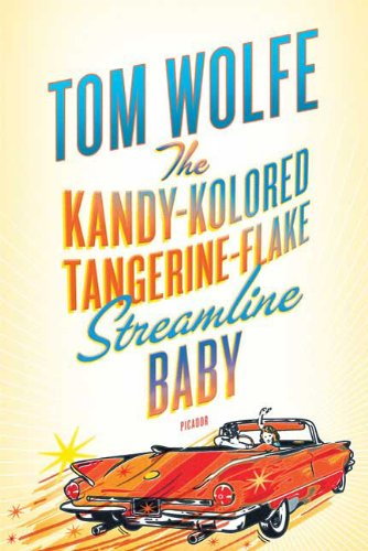 Kandy-Kolored Tangerine-Flake Streamline Baby   2009 9780312429126 Front Cover