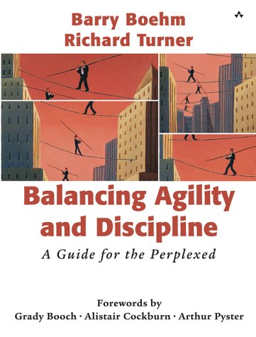 Balancing Agility and Discipline A Guide for the Perplexed  2004 9780321186126 Front Cover