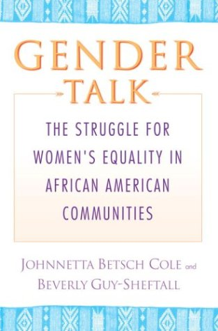 Gender Talk The Struggle for Women's Equality in African American Communities  2003 edition cover