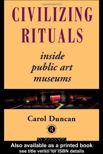Civilizing Rituals Inside Public Art Museums  1995 edition cover