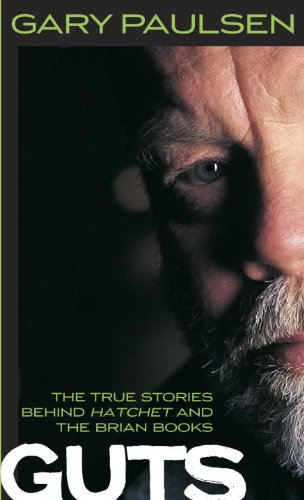 Guts The True Stories Behind Hatchet and the Brian Books N/A edition cover
