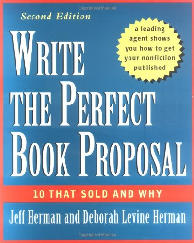 Write the Perfect Book Proposal 10 That Sold and Why 2nd 2001 (Revised) edition cover