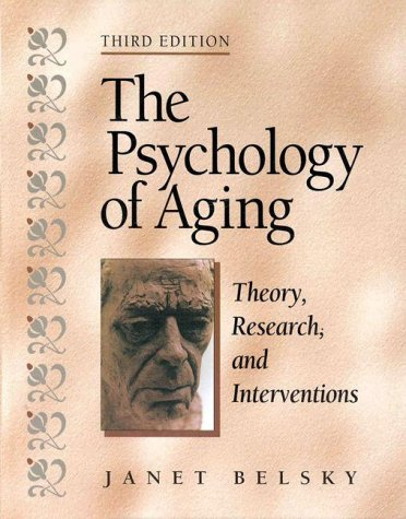 Psychology of Aging Theory, Research, and Interventions 3rd 1999 (Revised) edition cover