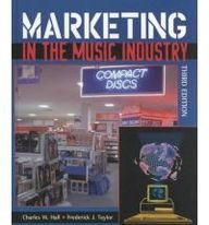 Marketing in the Music Industry 3rd 2000 9780536610126 Front Cover