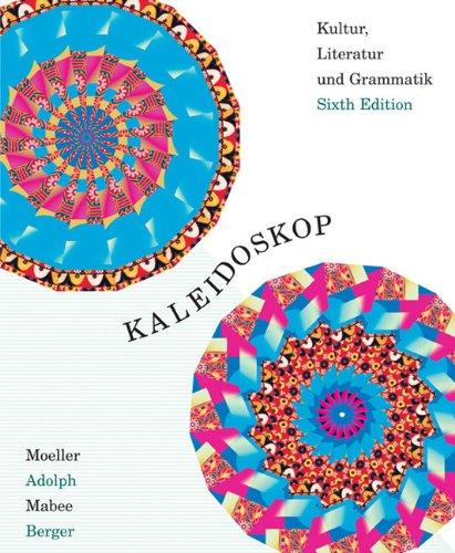 Kaleidoskop Kultur, Literatur und Grammatik 6th 2002 (Student Manual, Study Guide, etc.) 9780618103126 Front Cover