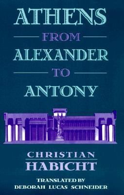 Athens from Alexander to Antony   1997 edition cover
