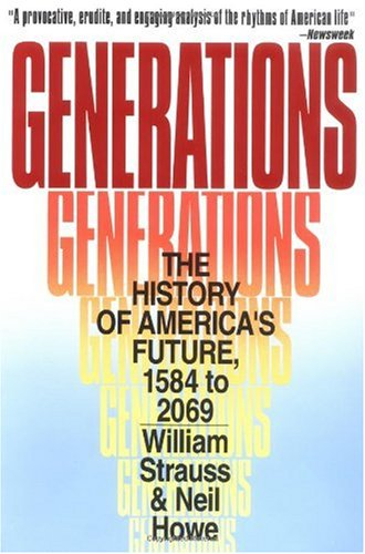 Generations The History of America's Future, 1584 to 2069 N/A edition cover